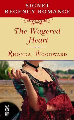 The Wagered Heart: Signet Regency Romance (InterMix)