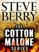The Cotton Malone Series 7-Book Bundle: The Templar Legacy, The Alexandria Link, The Venetian Betrayal, The Charlemagne Pursuit, The Paris Vendetta, T