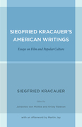 Siegfried Kracauer's American Writings: Essays on Film and Popular Culture