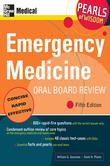 Emergency Medicine Oral Board Review: Pearls of Wisdom, Fifth Edition: Pearls of Wisdom