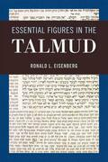 Essential Figures in the Talmud