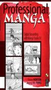 Professional Manga: Digital Storytelling with Manga Studio Ex