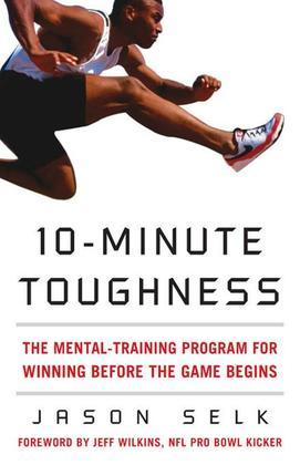 Jason Selk - 10-Minute Toughness