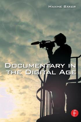 Documentary in the Digital Age