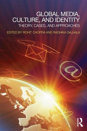 Global Media, Culture, and Identity: Theory, Cases, and Approaches