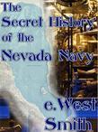 The Secret History of the Nevada Navy