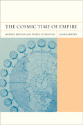 The Cosmic Time of Empire: Modern Britain and World Literature