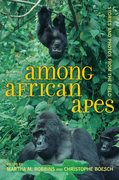 Among African Apes: Stories and Photos from the Field
