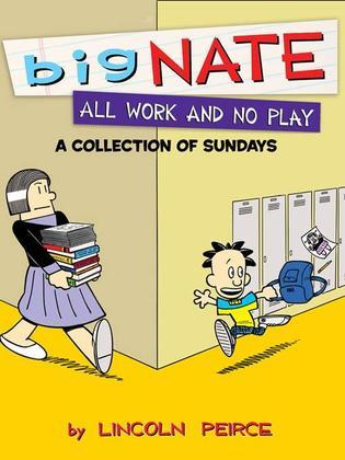 Big Nate All Work and No Play