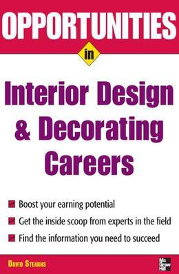 Opportunities in Design and Decorating Careers