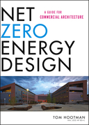 Net Zero Energy Design: A Guide for Commercial Architecture