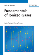 Fundamentals of Ionized Gases: Basic Topics in Plasma Physics