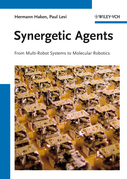 Synergetic Agents: From Multi-Robot Systems to Molecular Robotics