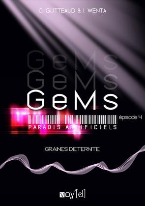 GeMs - Paradis Artificiels - 2x04