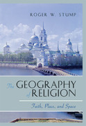 The Geography of Religion: Faith, Place, and Space