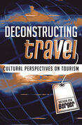 Deconstructing Travel: Cultural Perspectives on Tourism