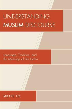 Understanding Muslim Discourse: Language, Tradition, and the Message of Bin Laden