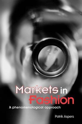 Markets in Fashion: A Phenomenological Approach