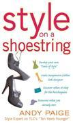Style on a Shoestring: Develop Your Cents of Style and Look Like a Million without Spending a Fortune: Develop Your Cents of Style and Look Like a Mil