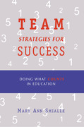 Team Strategies for Success: Doing What Counts in Education