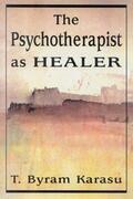 The Psychotherapist as Healer