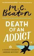 Death of an Addict: A Hamish MacBeth Mystery