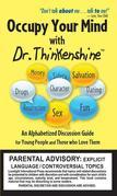 OCCUPY YOUR MIND with Dr. Thinkenshine: An Alphabetized Discussion Guide for Young People and Those Who Love Them