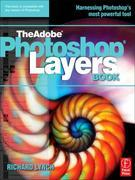 THE ADOBE PHOTOSHOP LAYERS BOOK