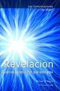 Las Comunicaciones de Josef: REVELACION. Quién es usted y Por qué está aquí