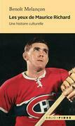 Les yeux de Maurice Richard