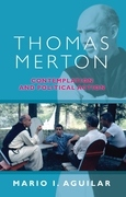 Thomas Merton: Contemplation and Political Action