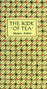 The Book of Tea: Classic Edition
