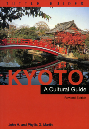 Kyoto a Cultural Guide: Revised Edition