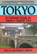 Tokyo a Cultural Guide to Japan's Capital City