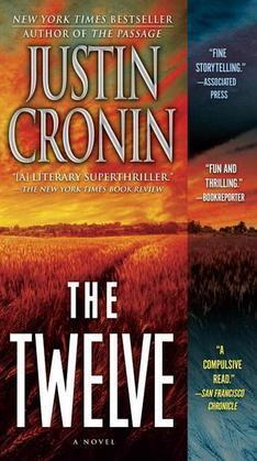 The Twelve: A Novel