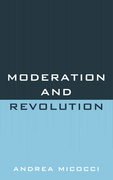 Moderation and Revolution