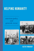 Helping Humanity: American Policy and Genocide Rescue