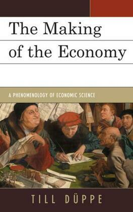 The Making of the Economy: A Phenomenology of Economic Science