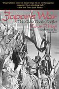 Japan's War: The Great Pacific Conflict