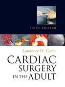 Cardiac Surgery in the Adult, Third Edition