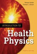 Introduction to Health Physics: Fourth Edition