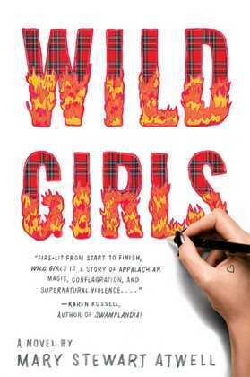 Wild Girls: A Novel