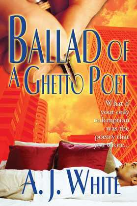 Ballad of a Ghetto Poet: A Novel