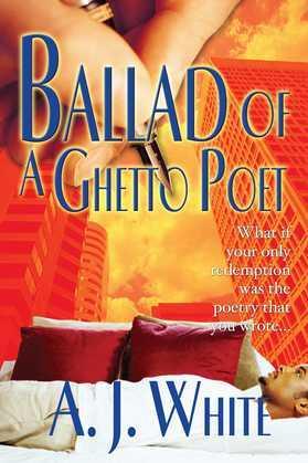 Ballad of a Ghetto Poet: A Novel