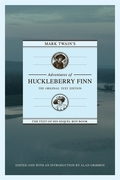 Mark Twain's Adventures of Huckleberry Finn: The Original Text Edition