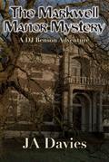 The Markwell Manor Mystery : A DJ Benson
