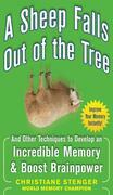 A Sheep Falls Out of the Tree: And Other Techniques to Develop an Incredible Memory and Boost Brainpower