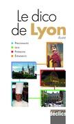 Dictionnaire de Lyon (avec photos)