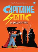 Capitaine Static 5 - La Bande des trois