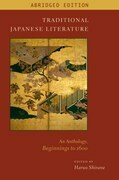 Traditional Japanese Literature: An Anthology, Beginnings to 1600